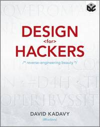 image of Design for Hackers : Reverse Engineering Beauty