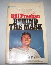 Behind the Mask: An Inside Baseball Diary
