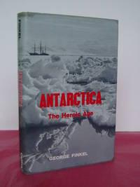 ANTARCTICA The Heroic Age