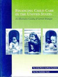 Financing child care in the United States: an illustrative catalog of current strategies