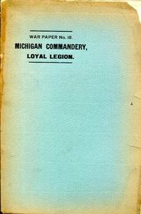 Personal Experiences of the Early Days of 1861: a paper read before the Michigan Commandery of the Military Order of the Loyal Legion of the U.S.