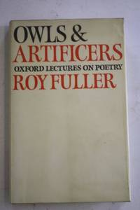 Owls and Artificers: Oxford Lectures on Poetry