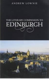 THE LITERARY COMPANION TO EDINBURGH