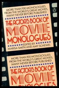 THE ACTOR'S BOOK OF MOVIE MONOLOGUES by  Amy (editors)  Marisa; Schewel - Paperback - Seventh Printing - 1986 - from W. Fraser Sandercombe and Biblio.com