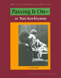 Passing It On by Kochiyama, Yuri - 2004