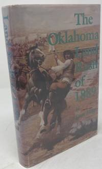 The Oklahoma Land Rush of 1889