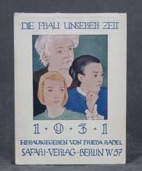 Die Frau Unserer Zeit 1931 by  herausgegeben  Frieda - Paperback - 1930 - from Common Crow Books (SKU: C000025079)