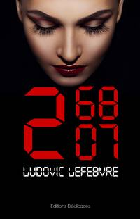 2 68 07 by Ludovic Lefebvre - Paperback - First Edition - 2016 - from Editions Dedicaces (SKU: 212)