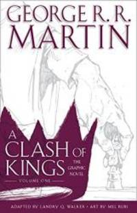 image of A Clash of Kings: Graphic Novel, Volume One