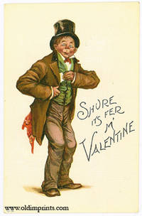 Shure Its Fer M' Valentine by VALENTINE POSTCARD) - nd. Ca. 1910. - from oldimprints.com and Biblio.com