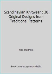 image of Scandinavian Knitwear : 30 Original Designs from Traditional Patterns