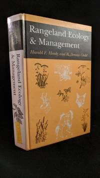 Rangeland Ecology and Management by  R. Dennis  Harold F.;Child - Hardcover - 1994 - from Rob Briggs Books (SKU: 24289)