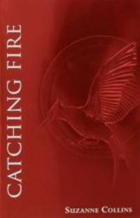 image of Catching Fire (The Second Book of The Hunger Games): Foil Edition