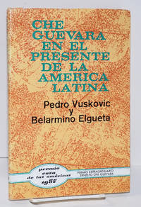 Che Guevara en el presente de la America Latina: los desafíos de la transición y el desarrollo