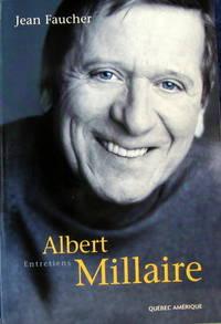 Albert Millaire : Entretiens