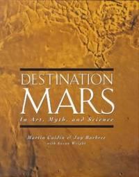 Destination Mars: In Art,Myth,And Science (Penguin Studio Books)