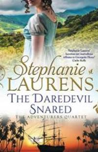 The Daredevil Snared (the Adventurers Quartet, Book 3)