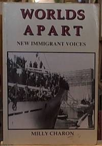 image of Worlds Apart: New Immigrant Voices