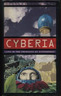 Cyberia:  Life in the Trenches of Hyperspace by  Douglas Rushkoff - First Edition - 1994 - from Twin City Antiquarian Books (SKU: TESC00009)