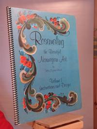 Rosemailing, the Beautiful Norwegian Art: Volume 1, Instructions and Designs
