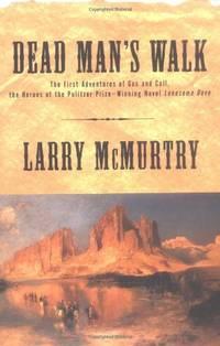 image of Dead Man's Walk (Lonesome Dove Series Volume 1)