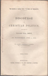 image of Rendition of Anthony Burns. Its Causes and Consequences: A Discourse on Christian Politics Delivered in William Hall, Boston, on Whitsunday, Wednesday, June 4, 1854, The.