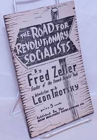 image of The road for revolutionary socialists. Introduction by Leon Trotsky