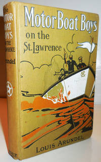image of Motor Boat Boys on the St. Lawrence or Solving the Mystery of the Thousand Islands