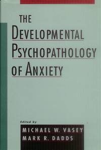 image of The Developmental Psychopathology of Anxiety