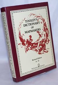 image of Tooley's Dictionary of Mapmakers, (A-D), revised edition