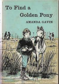 TO FIND A GOLDEN PONY