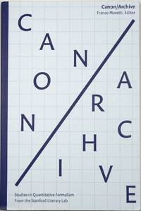Canon/Archive: Studies in Quantitative Formalism 2017 by  Irena  Michael; Yamboliev - Paperback - First edition - 2018 - from Trystero Books and Biblio.co.uk