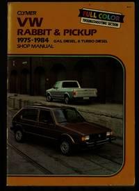 VW Rabbit & pickup, 1975-1984 gas, diesel & turbo diesel shop manual