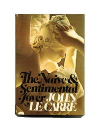 The Naive And Sentimental Lover  - 1st US Edition/1st Printing