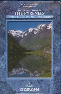 Walks and Climbs in the Pyrenees (Cicerone Mountain Walking S.)