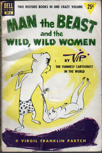 image of Man the Beast and the Wild, Wild Women