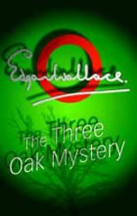 image of The Three Oak Mystery