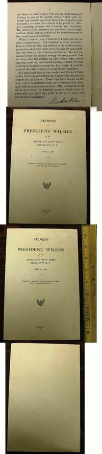 ADDRESS OF PRESIDENT WILSON AT THE BROOKLYN NAVY YARD BROOKLYN, N. Y. MAY 11, 1914. Services in memory of those who lost their lives at Vera Cruz, Mexico