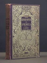 Grand Opera in America