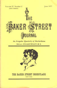 image of THE BAKER STREET JOURNAL ~ An Irregular Quarterly Of Sherlockiana ~ June 1977