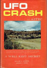 UFO Crash at Aztec : A Well Kept Secret