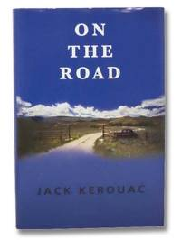 On the Road (Classics of Modern Literature)