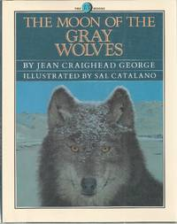 The Moon of the Gray Wolves (The 13 Moons)