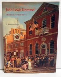 John Lewis Krimmel: Genre Artist of the Early Republic