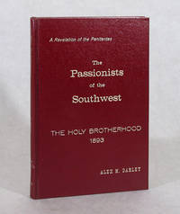 image of The Passionists Of The Southwest, Or The Holy Brotherhood