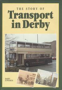 The Story of Transport in Derby