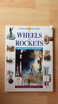 Wheels to rockets: innovations in transport.