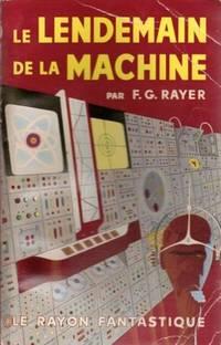 Le Lendemain De La Machine
