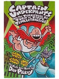 Captain Underpants and the Terrifying Return of Tippy Tinkletrousers (Captain Underpants No. 9)