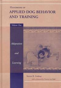 image of Handbook of Applied Dog Behavior and Training, Adaptation and Learning Vol. 1